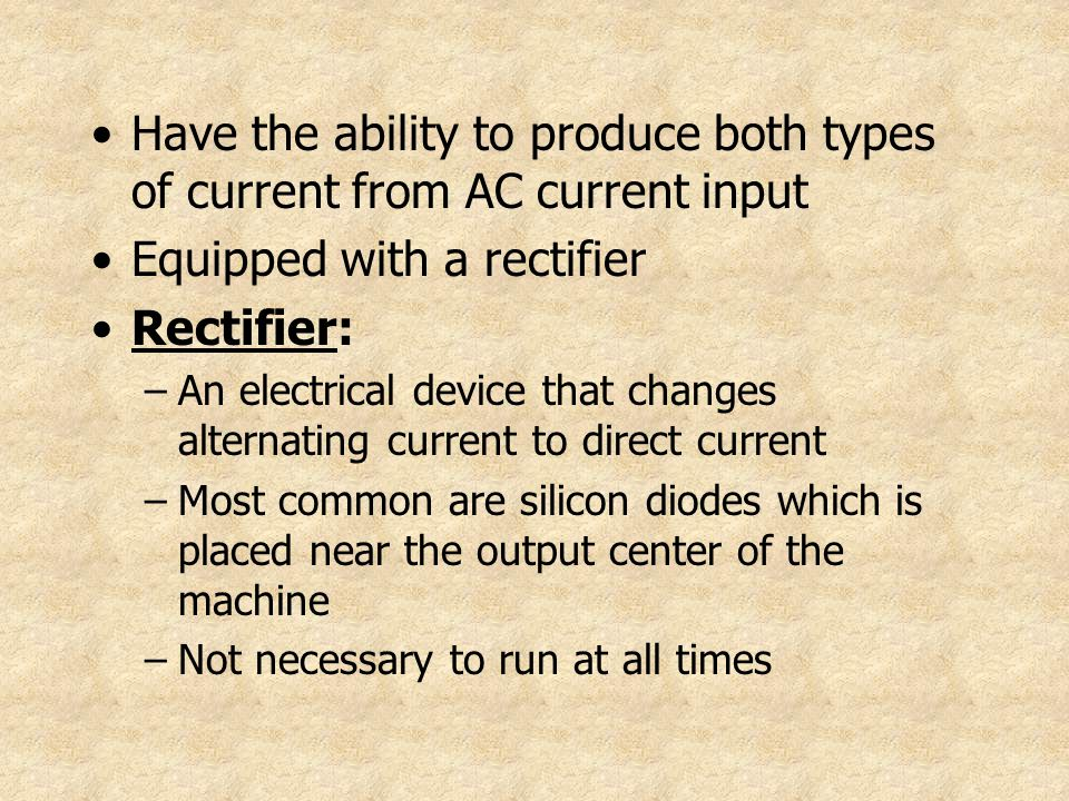 Equipped with a rectifier Rectifier:
