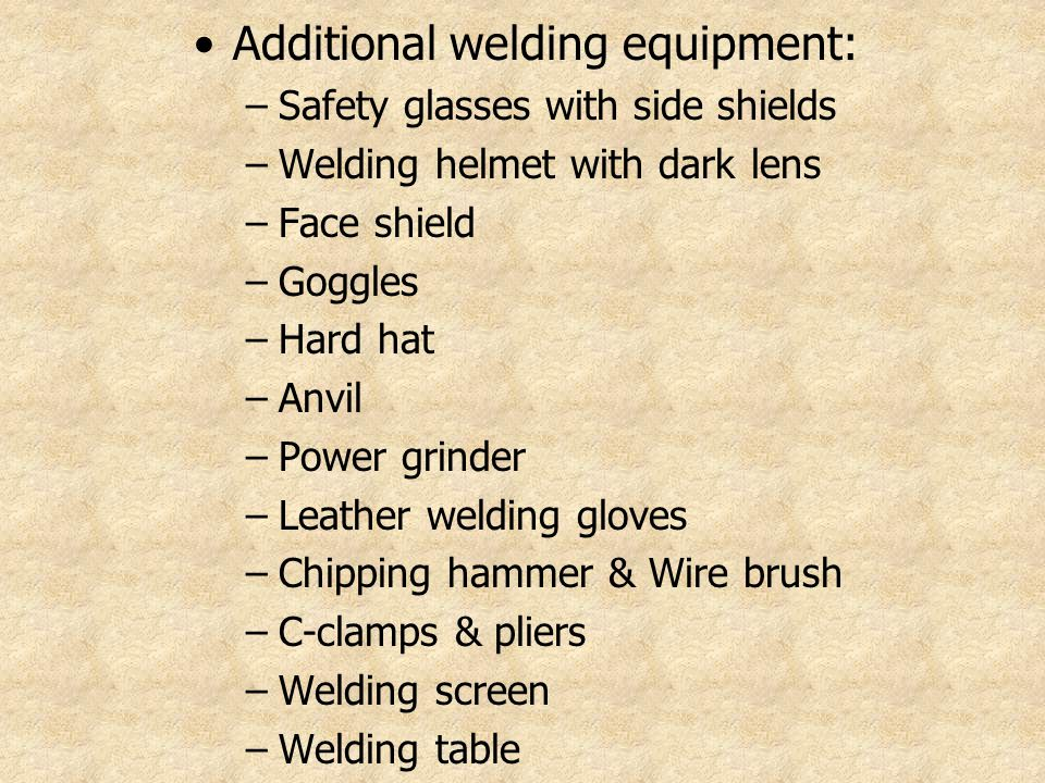 Additional welding equipment: