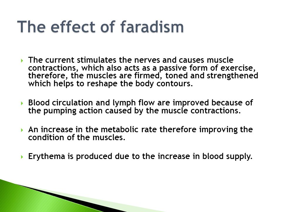 The effect of faradism