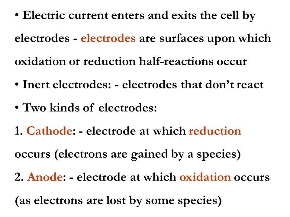 Electric current enters and exits the cell by