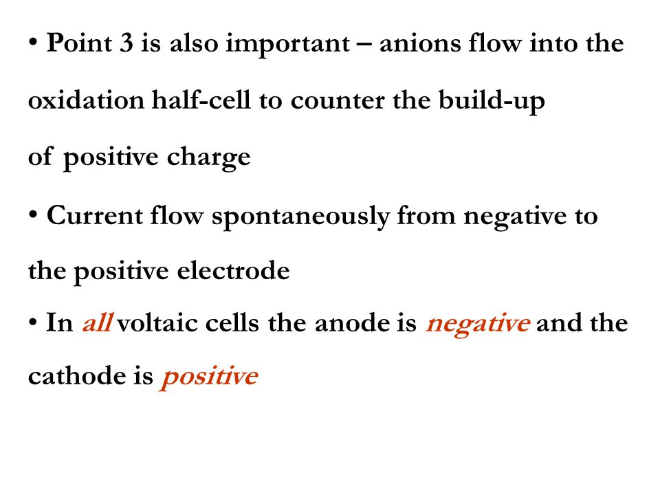 Point 3 is also important – anions flow into the
