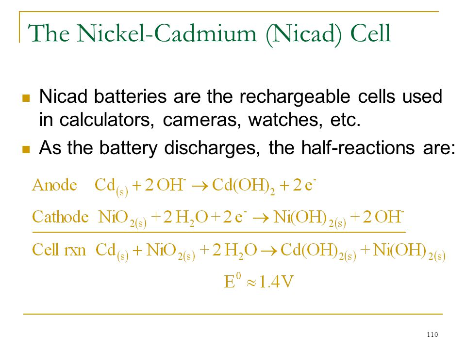 The Nickel-Cadmium (Nicad) Cell