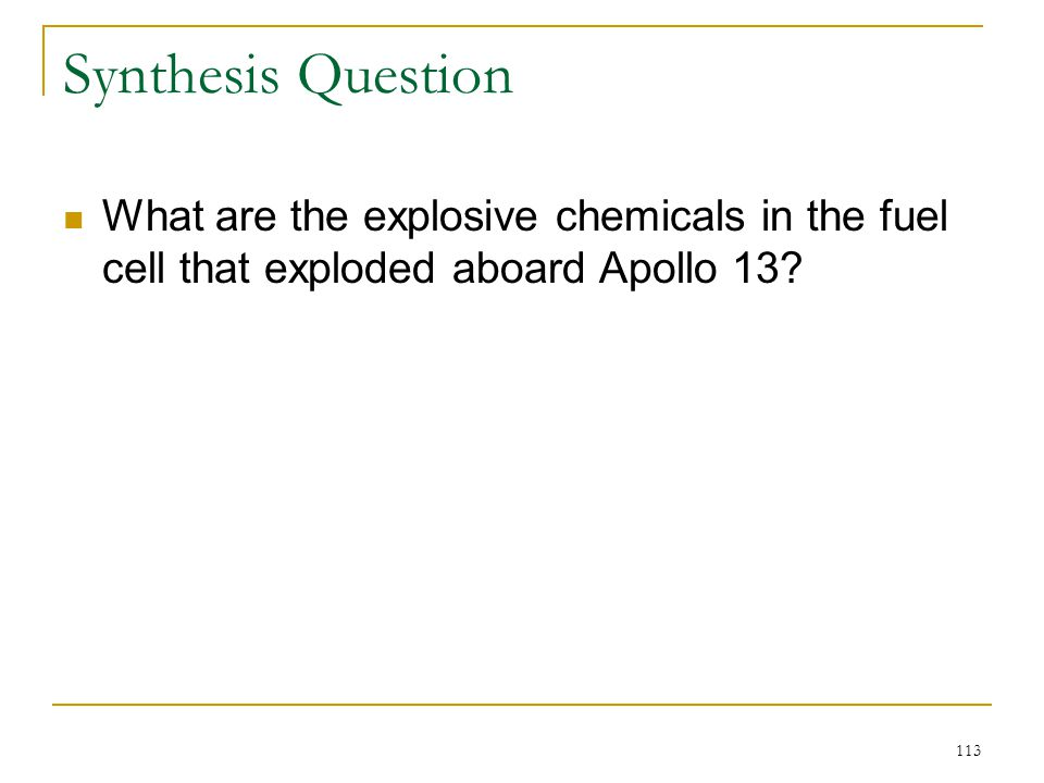 Synthesis Question What are the explosive chemicals in the fuel cell that exploded aboard Apollo 13