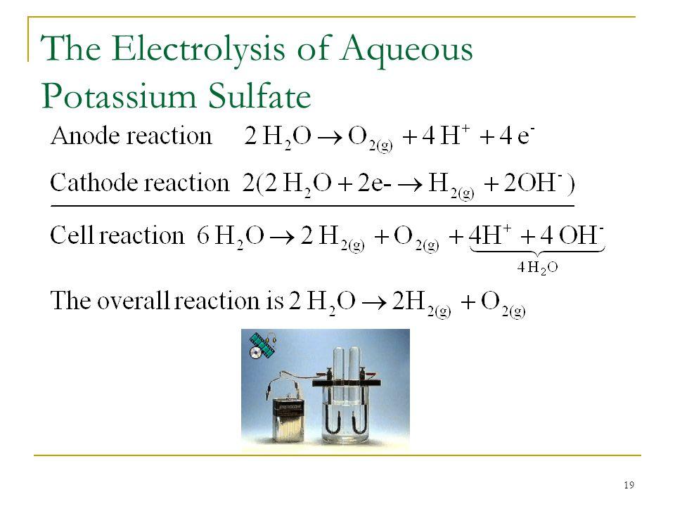 The Electrolysis of Aqueous Potassium Sulfate