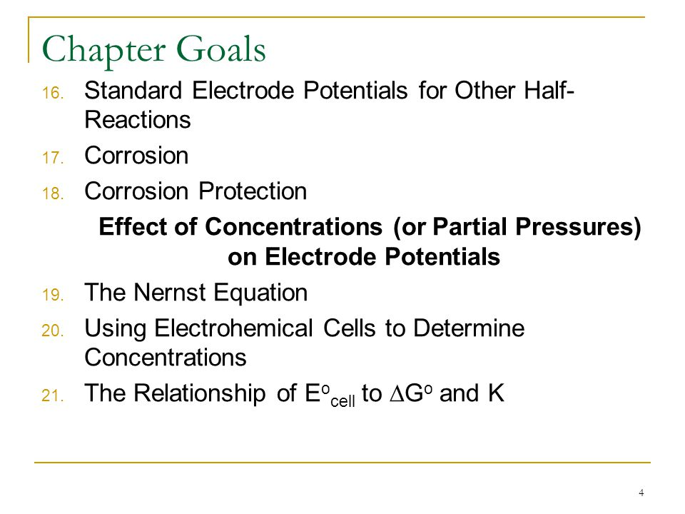 Chapter Goals Standard Electrode Potentials for Other Half-Reactions
