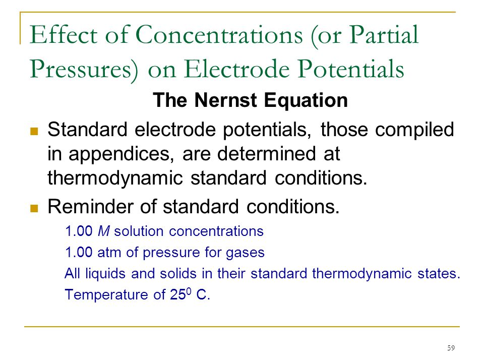 Effect of Concentrations (or Partial Pressures) on Electrode Potentials