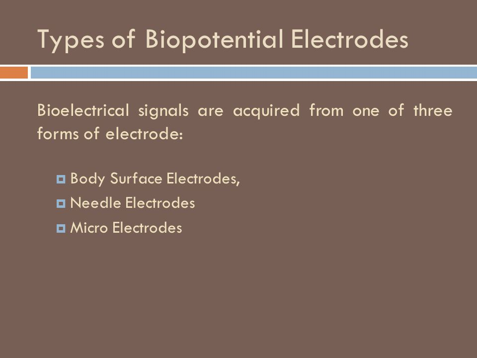 Types of Biopotential Electrodes