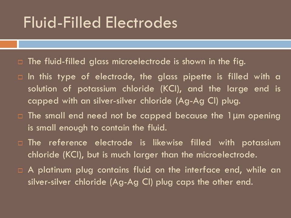Fluid-Filled Electrodes