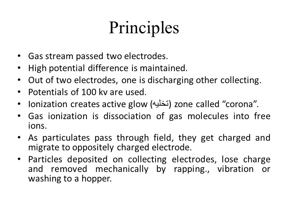 Principles Gas stream passed two electrodes.