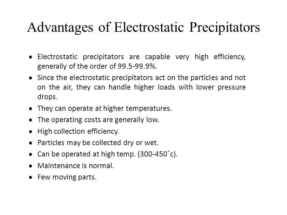 Advantages of Electrostatic Precipitators