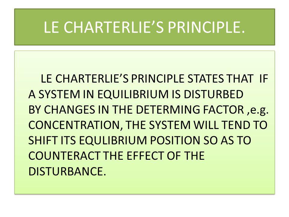 LE CHARTERLIE'S PRINCIPLE.