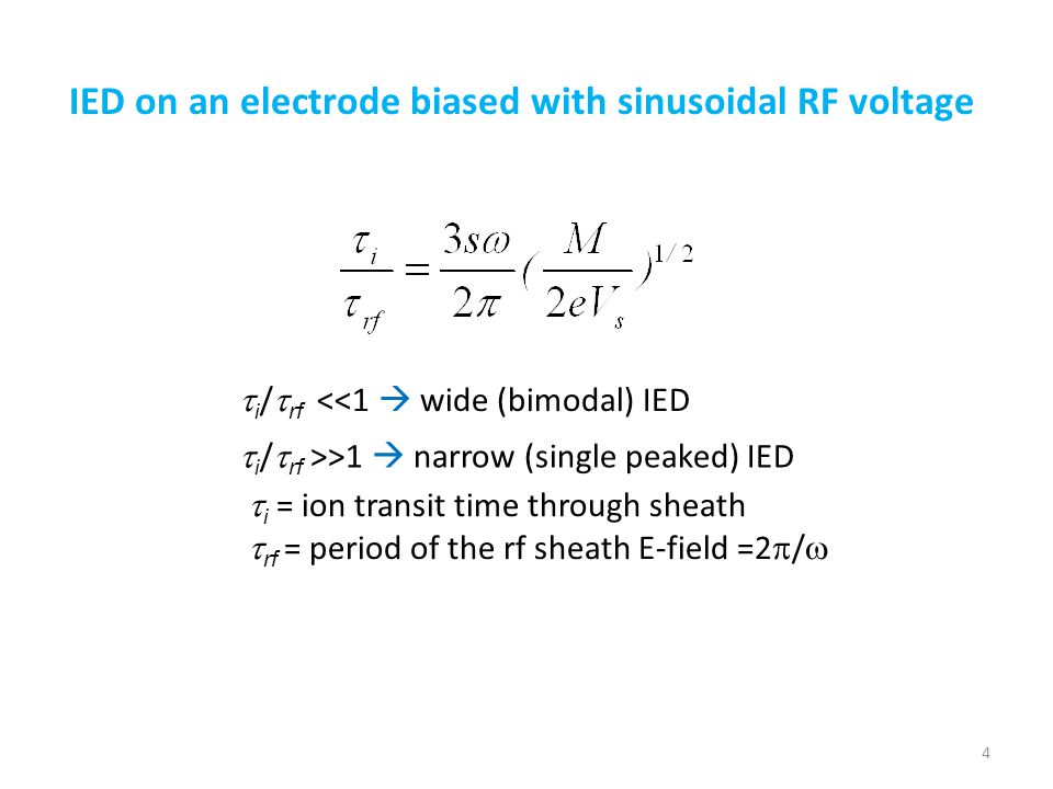 IED on an electrode biased with sinusoidal RF voltage