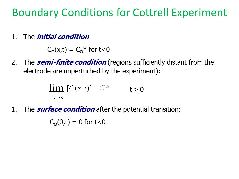 Boundary Conditions for Cottrell Experiment