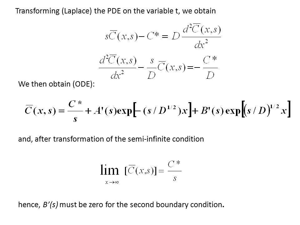 Transforming (Laplace) the PDE on the variable t, we obtain