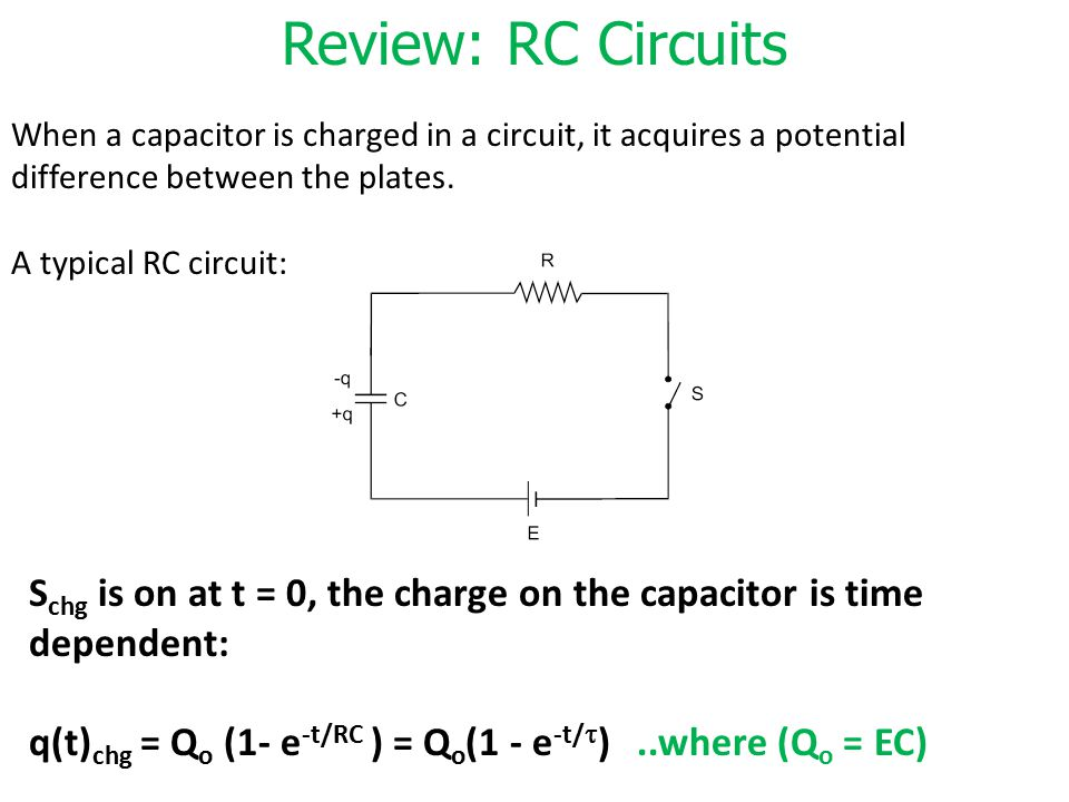 Review: RC Circuits When a capacitor is charged in a circuit, it acquires a potential difference between the plates.