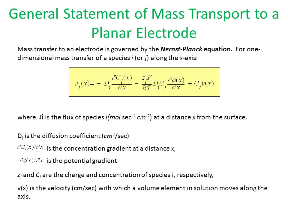 General Statement of Mass Transport to a Planar Electrode