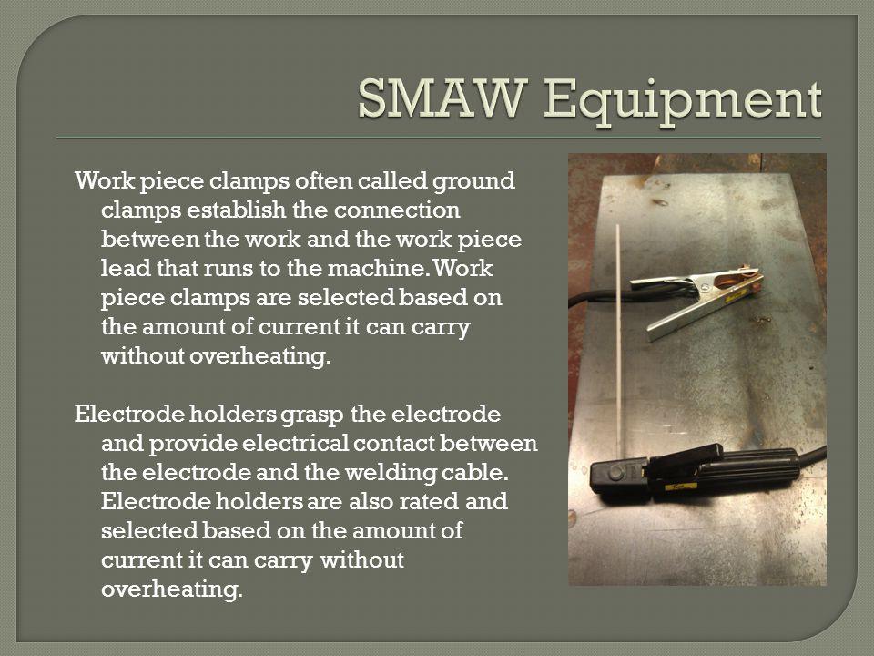 SMAW Equipment