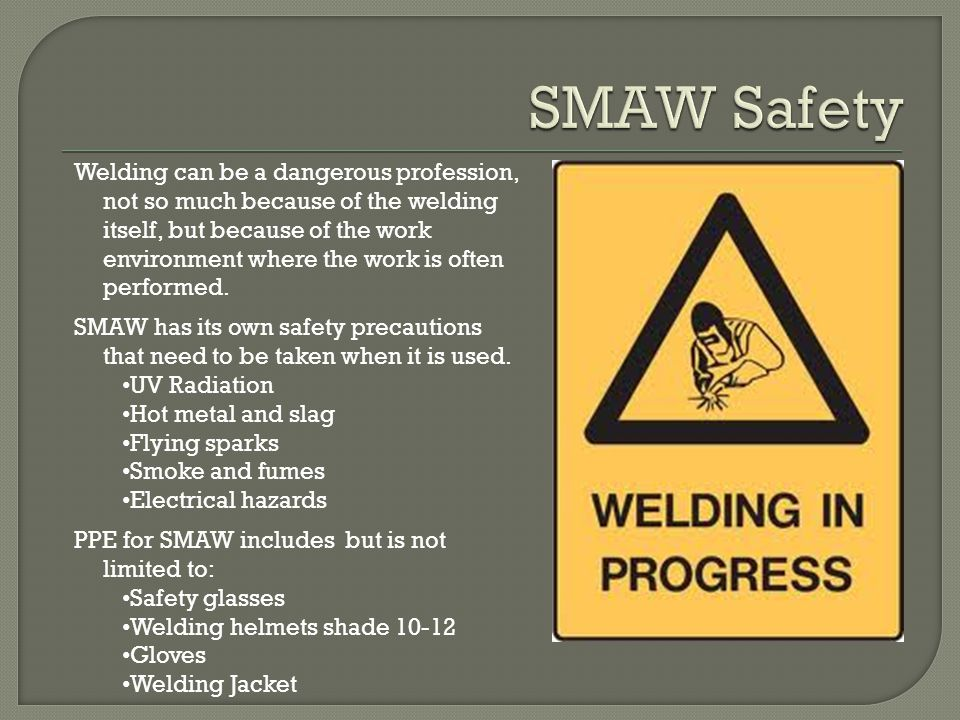 SMAW Safety