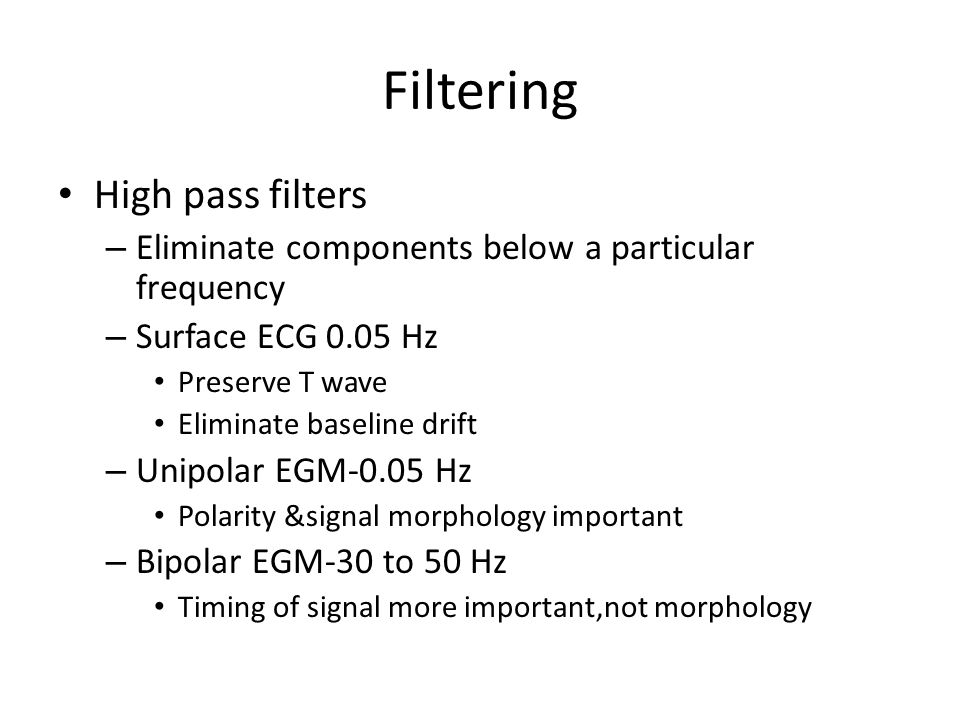 Filtering High pass filters