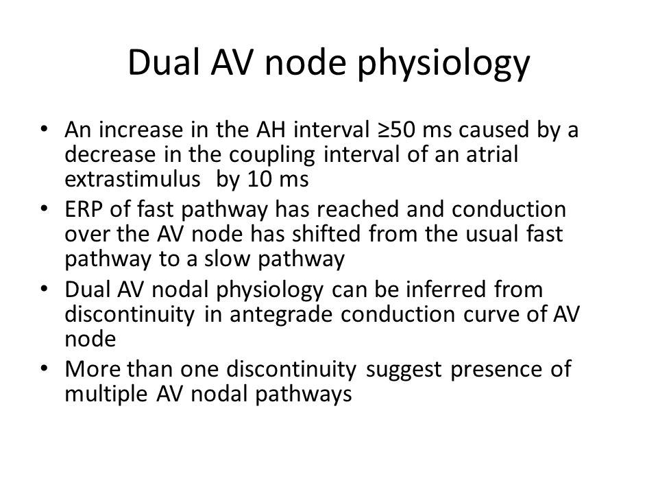 Dual AV node physiology