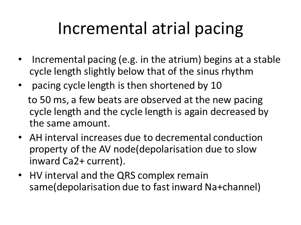 Incremental atrial pacing