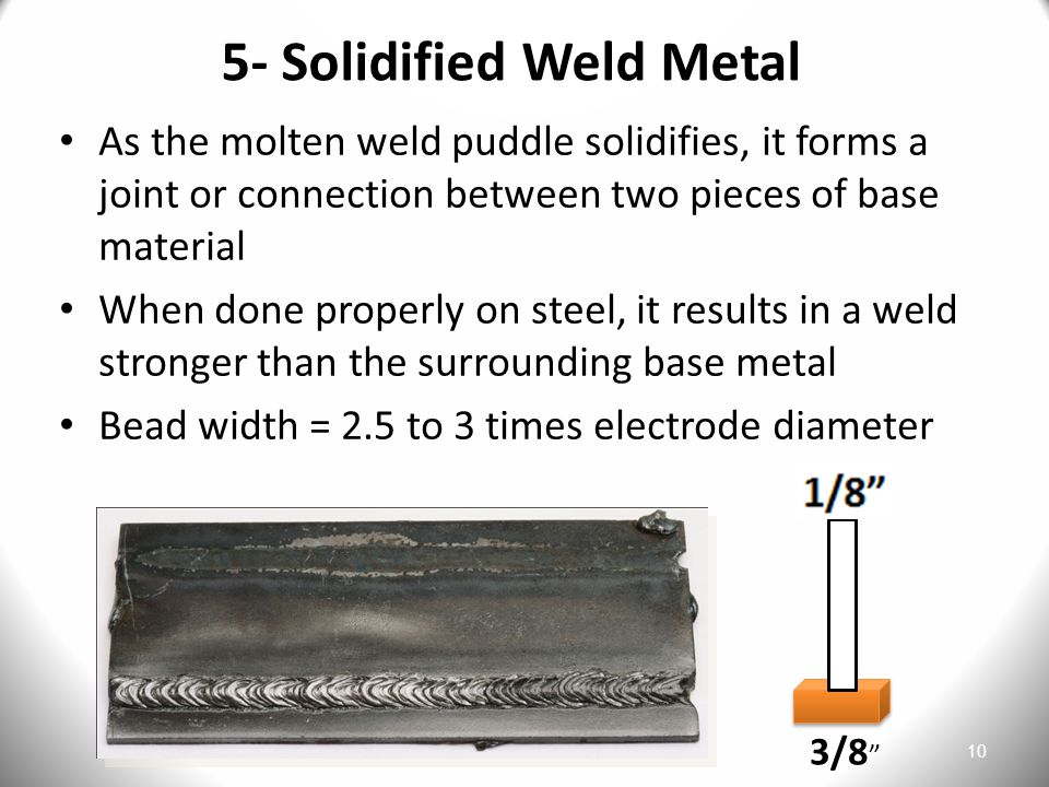 5- Solidified Weld Metal