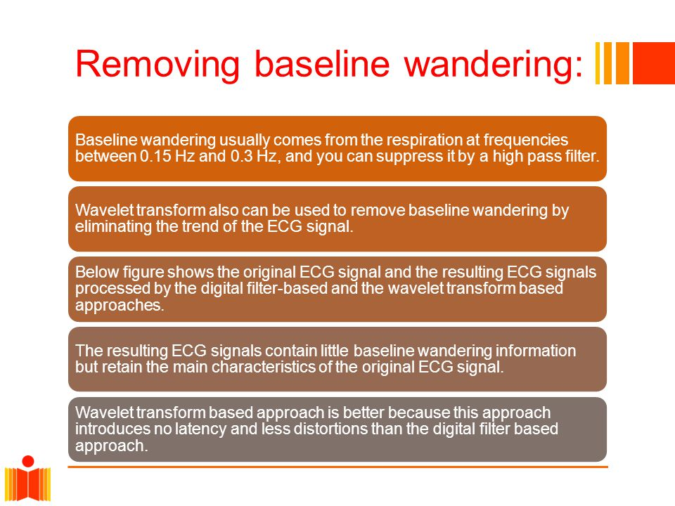 Removing baseline wandering: