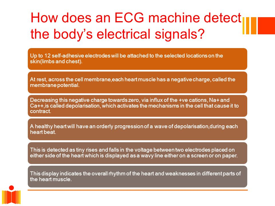 How does an ECG machine detect the body's electrical signals