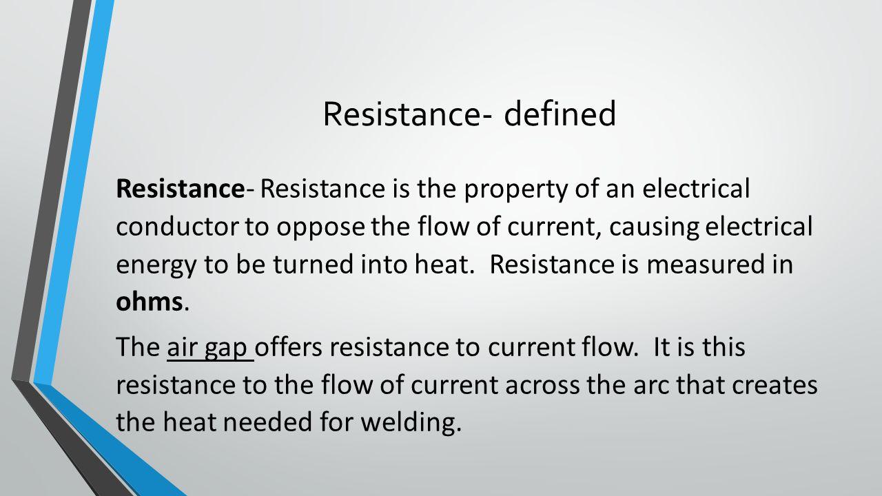 Resistance- defined