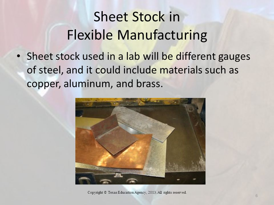 Sheet Stock in Flexible Manufacturing