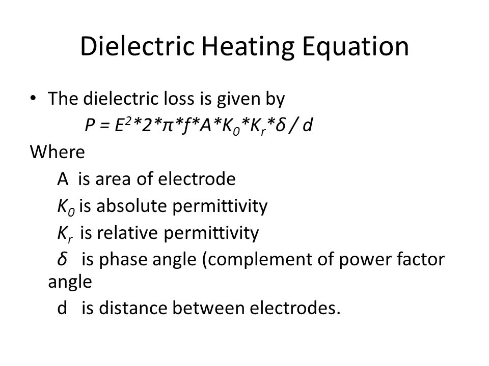 Dielectric Heating Equation