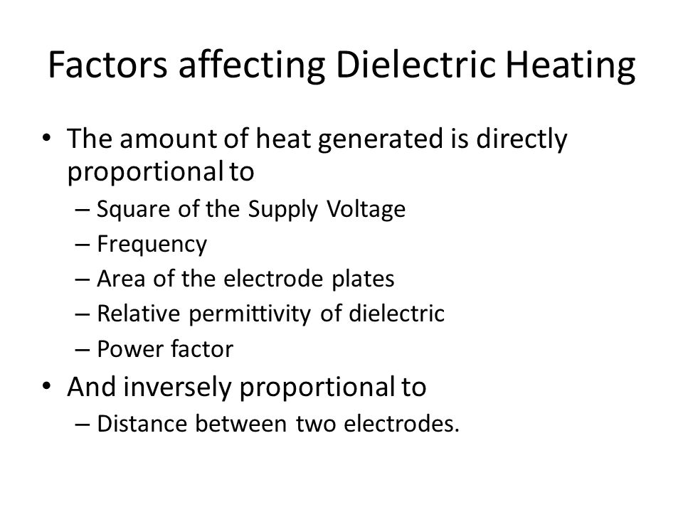 Factors affecting Dielectric Heating