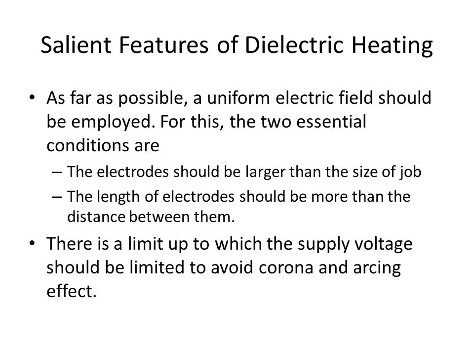 Salient Features of Dielectric Heating