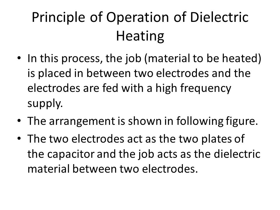 Principle of Operation of Dielectric Heating