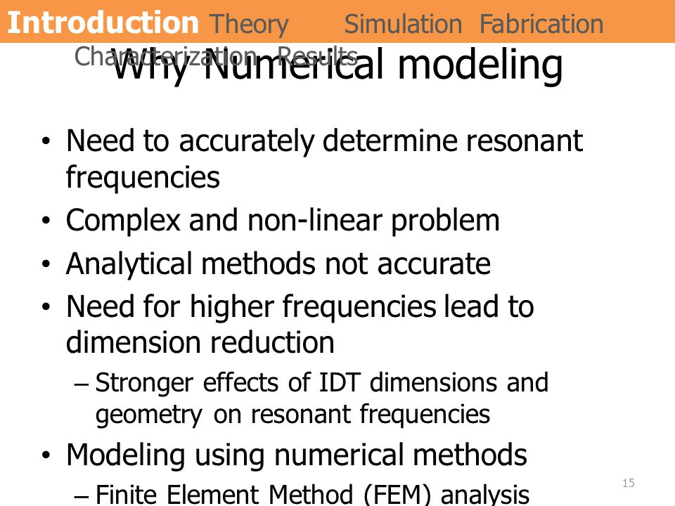 Why Numerical modeling