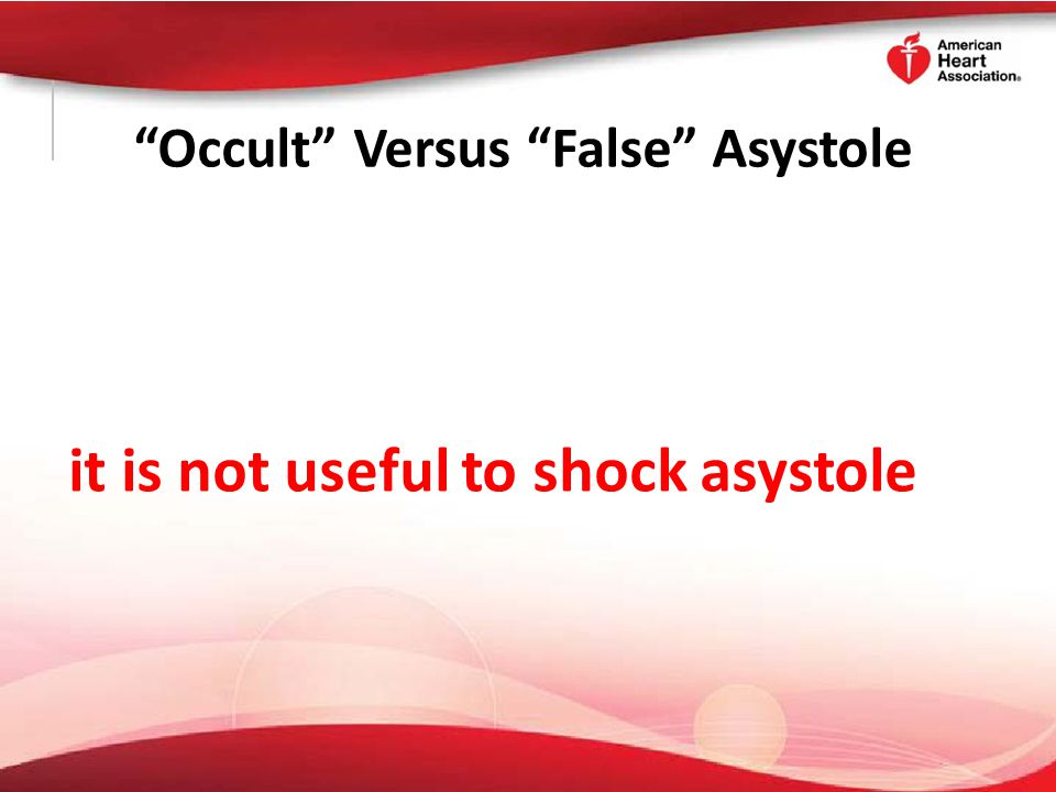 Occult Versus False Asystole