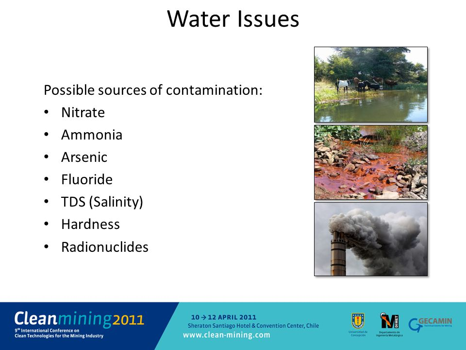 Water Issues Possible sources of contamination: Nitrate Ammonia