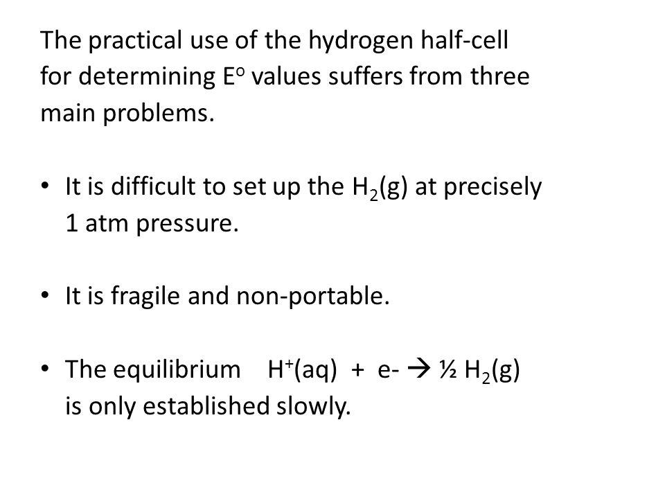 The practical use of the hydrogen half-cell