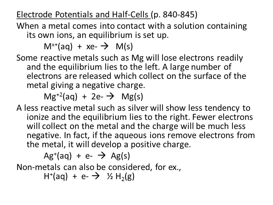 Electrode Potentials and Half-Cells (p. 840-845)