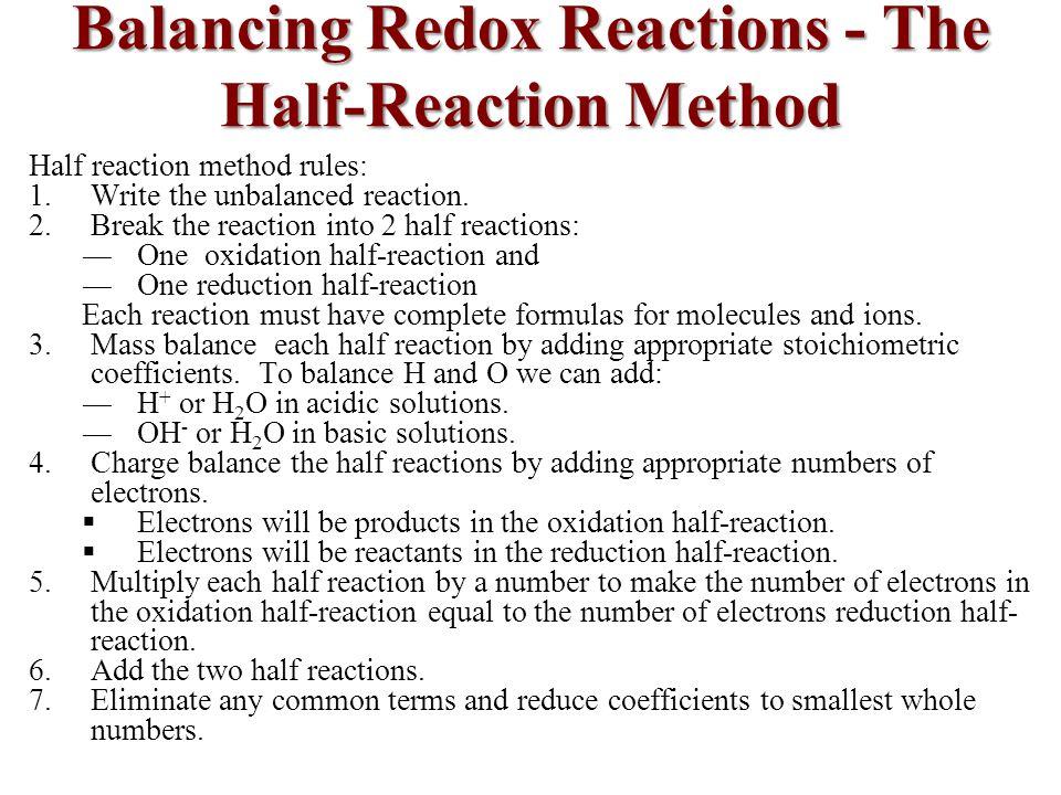Balancing Redox Reactions - The Half-Reaction Method