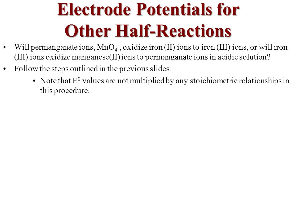 Electrode Potentials for Other Half-Reactions