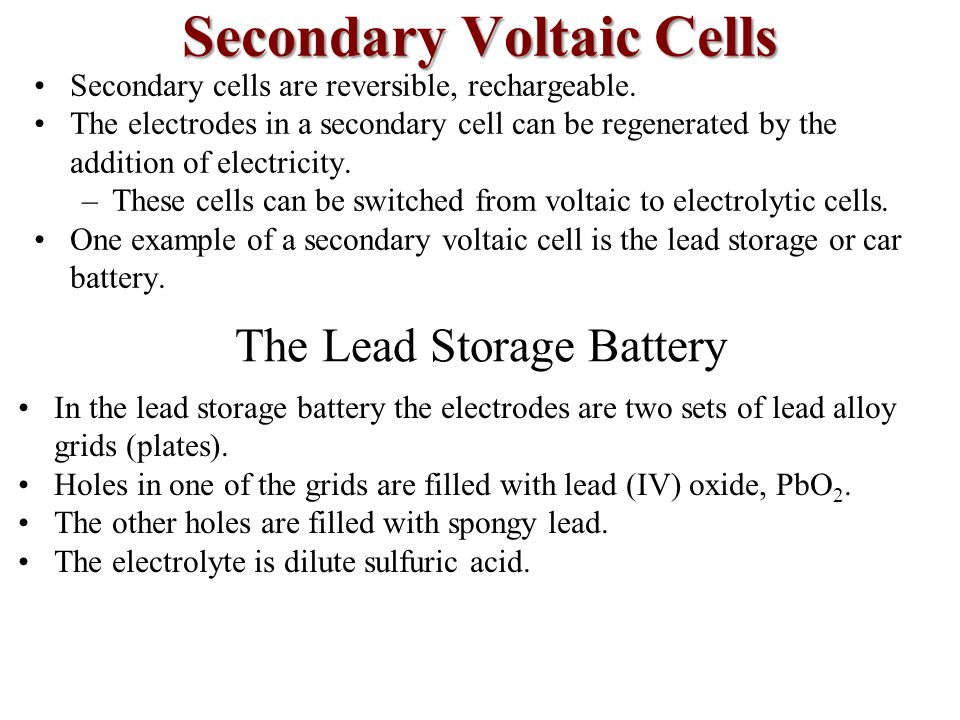 Secondary Voltaic Cells