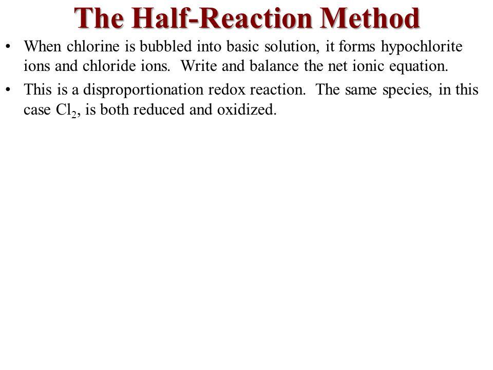 The Half-Reaction Method