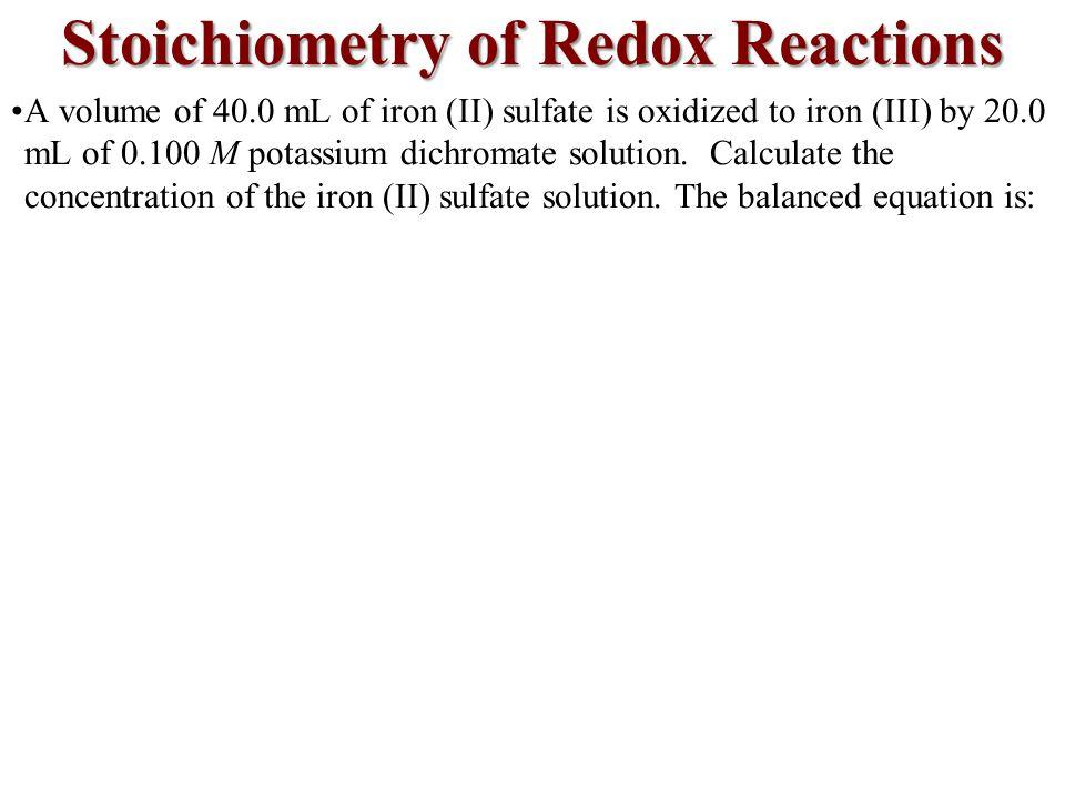 Stoichiometry of Redox Reactions