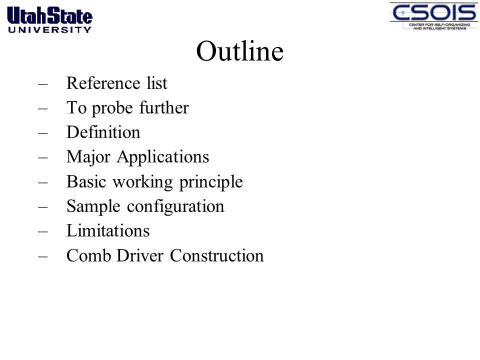 Outline Reference list To probe further Definition Major Applications