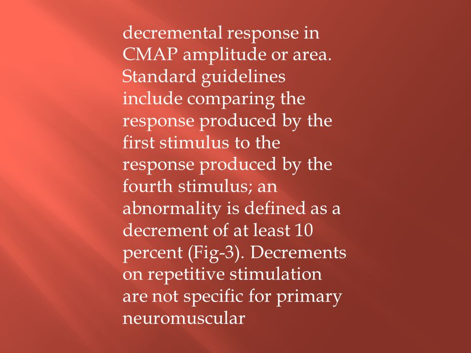 decremental response in CMAP amplitude or area