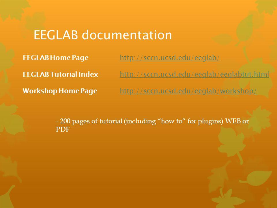 EEGLAB documentation EEGLAB Home Page http://sccn.ucsd.edu/eeglab/