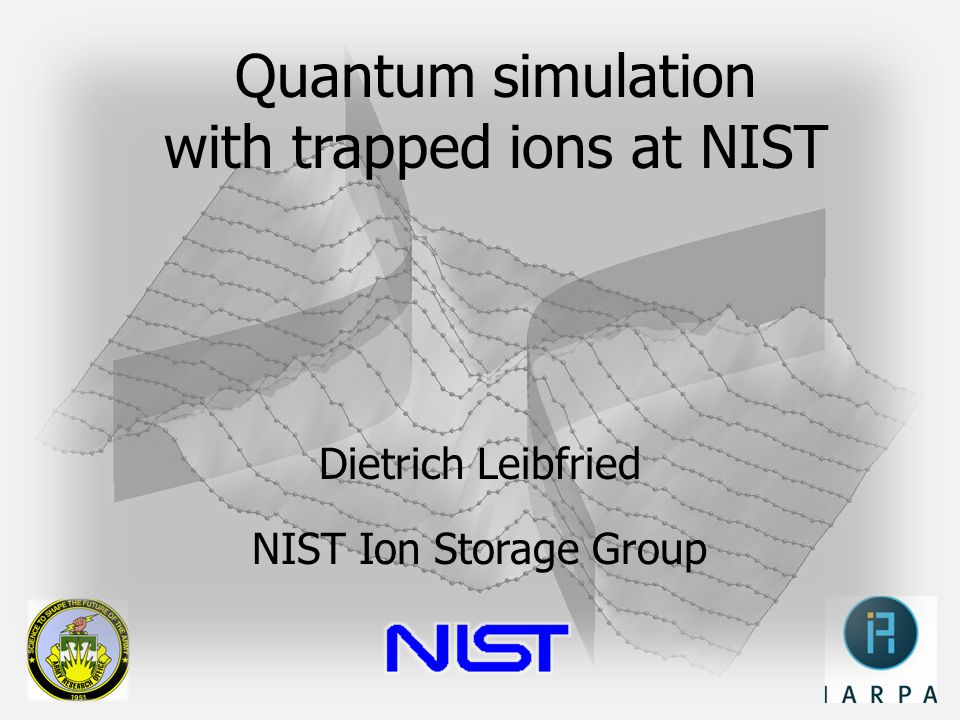 Quantum simulation with trapped ions at NIST