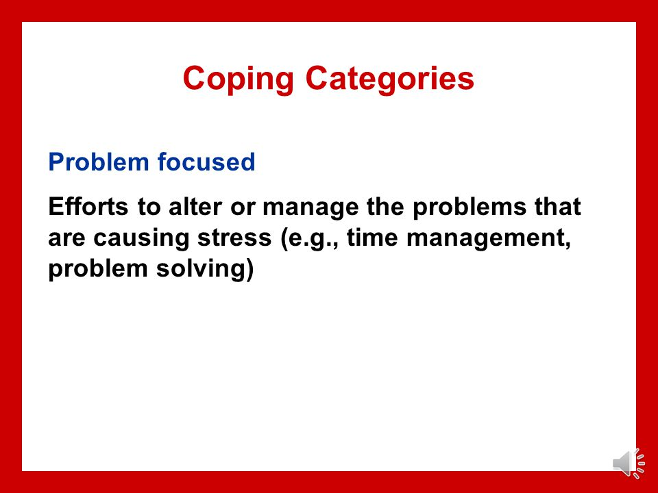 Coping Categories Problem focused