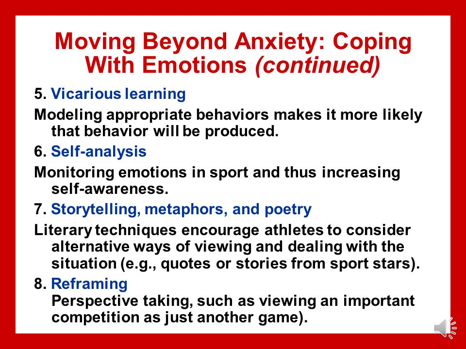 Moving Beyond Anxiety: Coping With Emotions (continued)